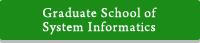 Graduate School of System Informatics